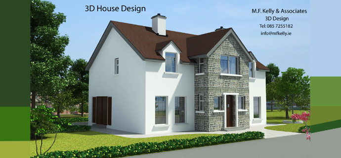 3D House Design - MF Kelly & Associates